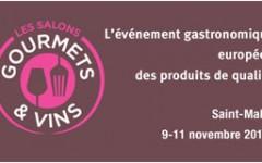 Salon Gourmets et Vins à Saint-Malo du 9 au 11 novembre 2012