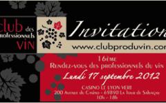 Club des Professionnels du vin le 17 septembre 2012 au Casino Lyon Vert